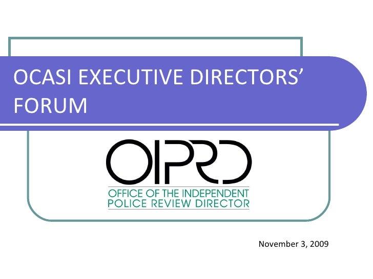 OCASI EXECUTIVE DIRECTORS' FORUM  November 3, 2009