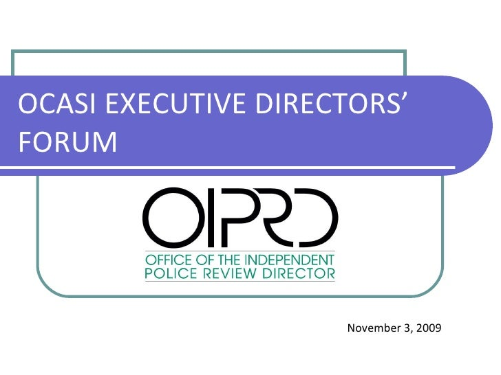 Office Of The Independent Police Review Director (Oiprd) And SIU