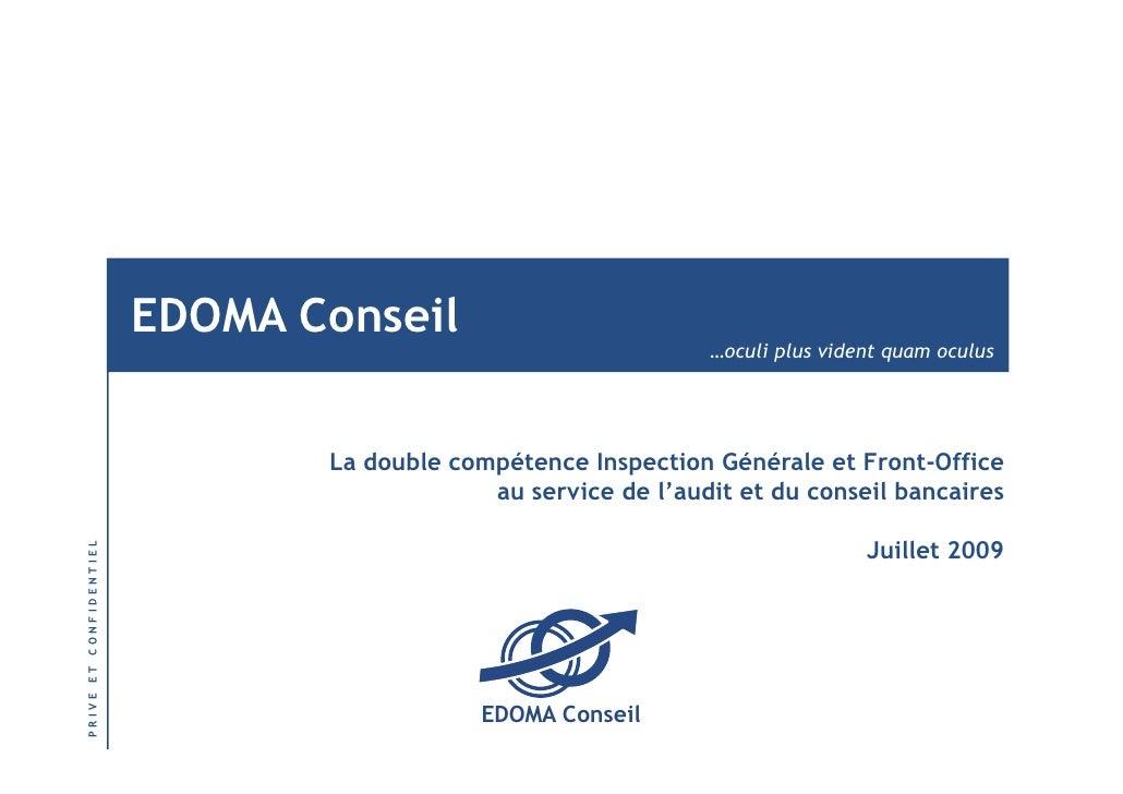 EDOMA Conseil                                                                …oculi plus vident quam oculus               ...