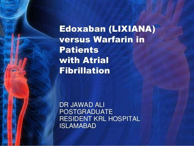 Apixaban vs warfarin in patients with atrial fibrillation