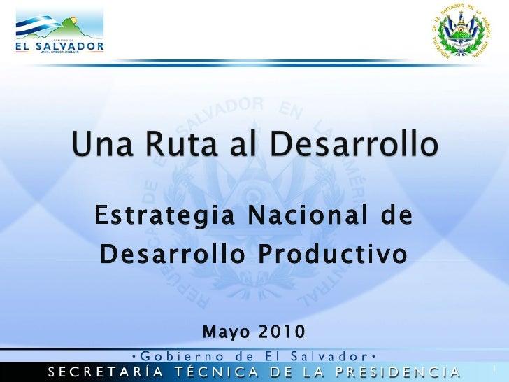 Estrategia Nacional de Desarrollo Productivo Mayo 2010