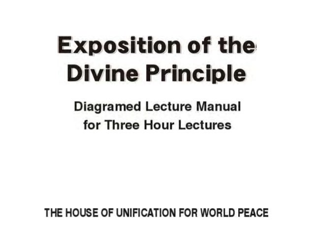 Exposition of the divine principle part one 1 hour lecture