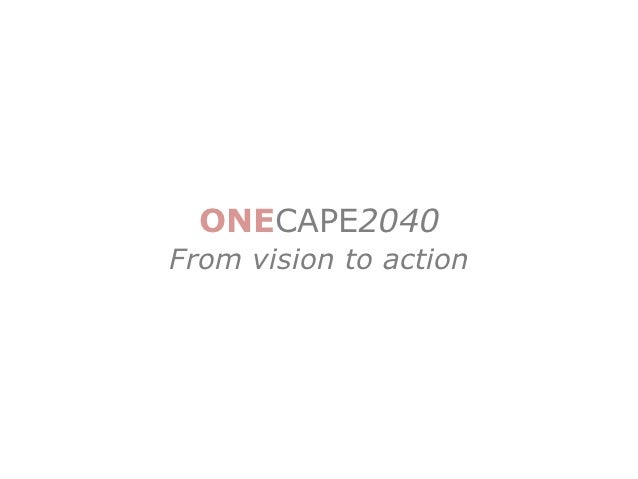 ONECAPE2040From vision to action