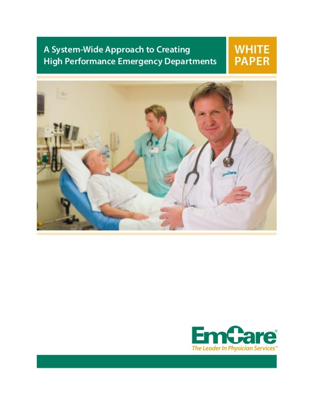 A System-Wide Approach to Creating High Performance Emergency Departments