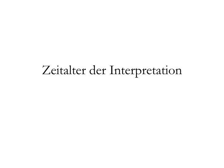 Zeitalter der Interpretation
