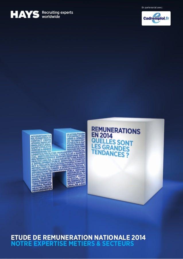 ETUDE DE REMUNERATION NATIONALE 2014 NOTRE EXPERTISE METIERS & SECTEURS