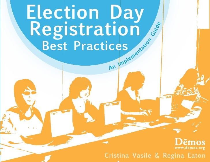 Election Day Registration                                             id e                                         Gu  Bes...