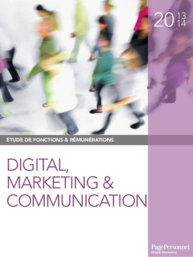 2013 14 Digital, Marketing & Communication ÉTUDE DE FONCTIONS & RÉMUNÉRATIONS DIGITAL, MARKETING & COMMUNICATION