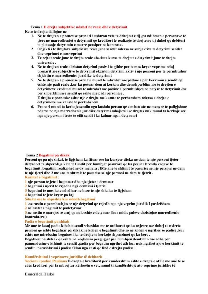 Tema 1 E drejta subjektive ndahet ne reale dhe e detyrimitKeto te drejta dallojne ne –   1. Ne te drejten e pronesise pron...