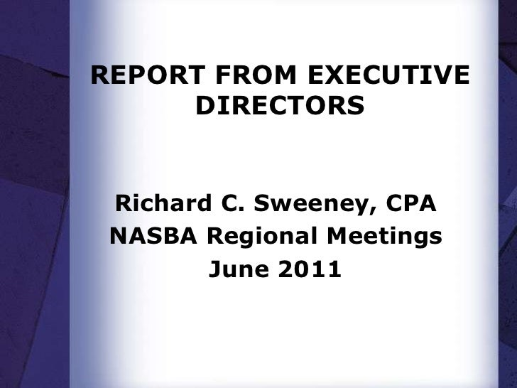 Executive Directors Report - Rick Sweeney - Friday - Regionals 2011
