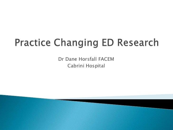 Dr Dane Horsfall FACEM    Cabrini Hospital