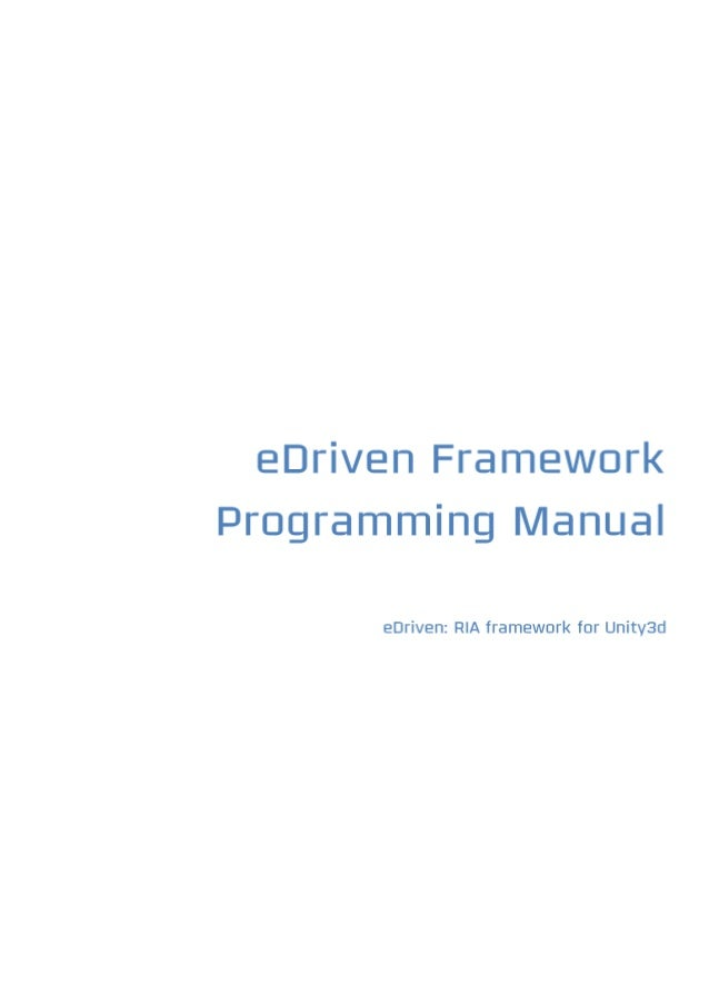 eDriven Framework Programming Manual 1.0