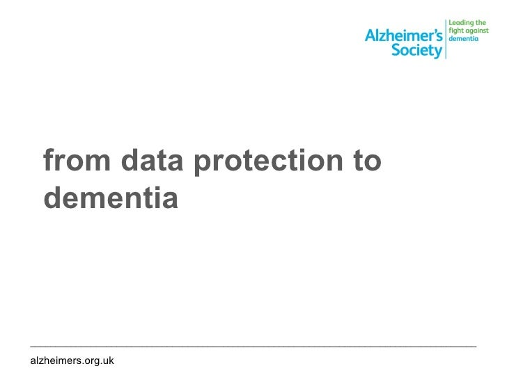 from data protection to dementia ________________________________________________________________________________________ ...
