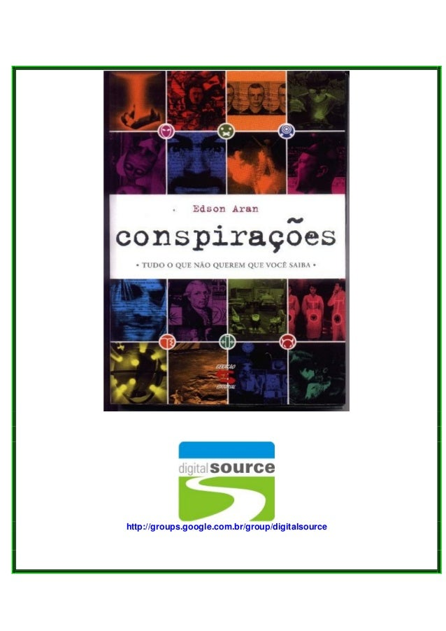 Edsonaran conspiracoes-101126091116-phpapp02