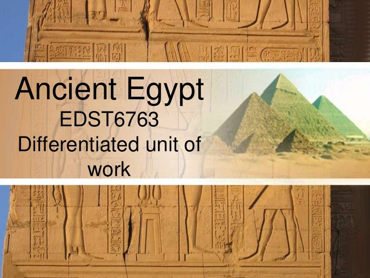 AncientEgyptEDST6763 Differentiated unit of work<br />
