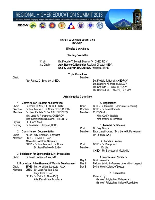HIGHER EDUCATION SUMMIT 2013 REGION V  Working Committees Steering Committee Chair: Co-Chairs:  Chair:  Dr. Freddie T. Ber...