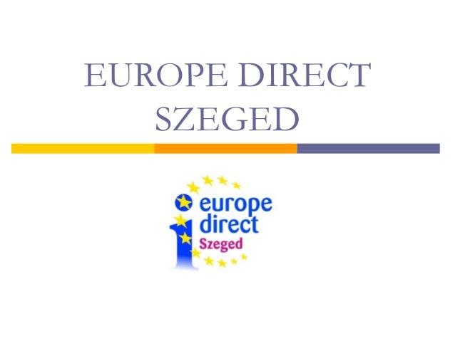 EUROPE DIRECT SZEGED