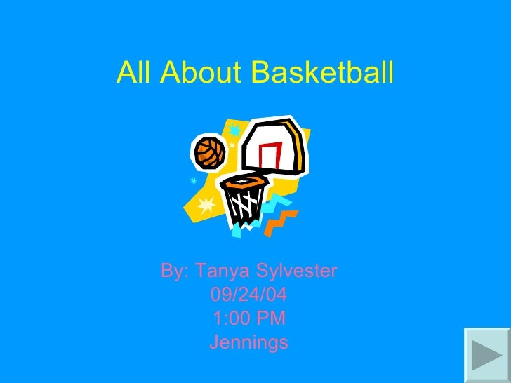 All About Basketball By: Tanya Sylvester 09/24/04 1:00 PM Jennings