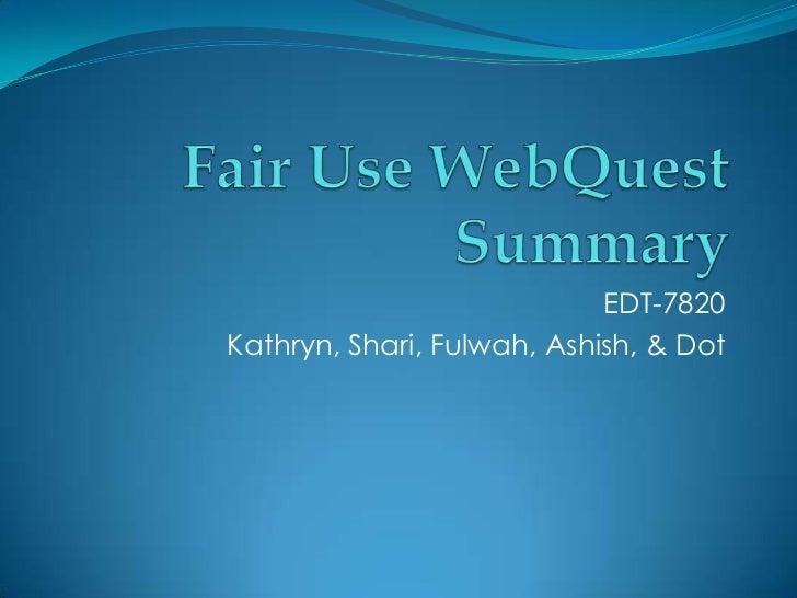 EDT-7820Kathryn, Shari, Fulwah, Ashish, & Dot