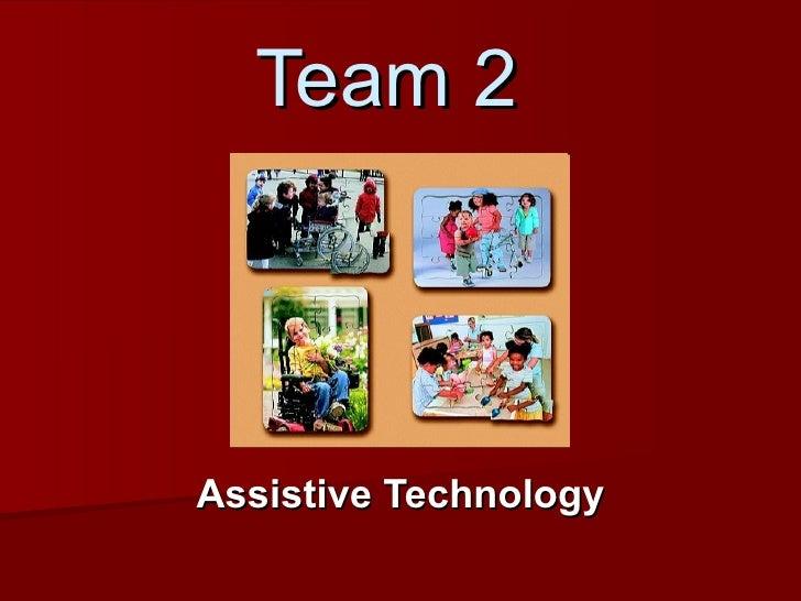 Team 2 Assistive Technology