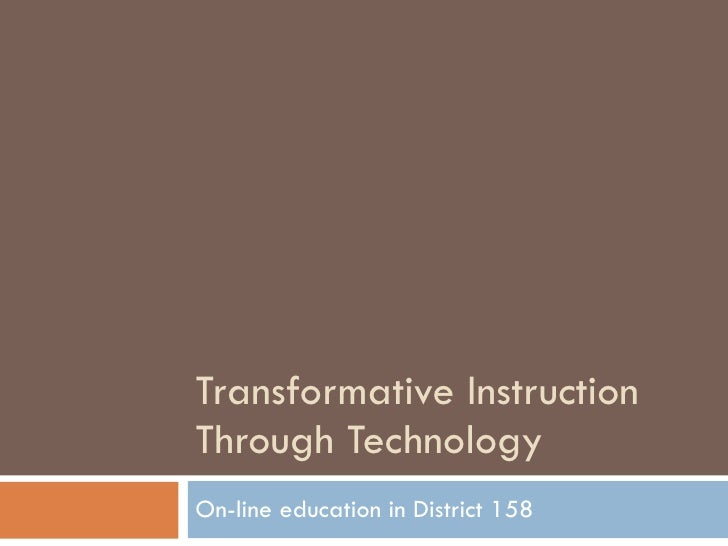 District 158 Blended Learning Powerpoint