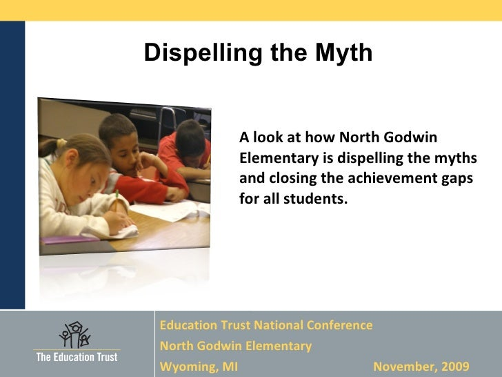 A look at how North Godwin Elementary is dispelling the myths and closing the achievement gaps for all students.  <ul><li>...
