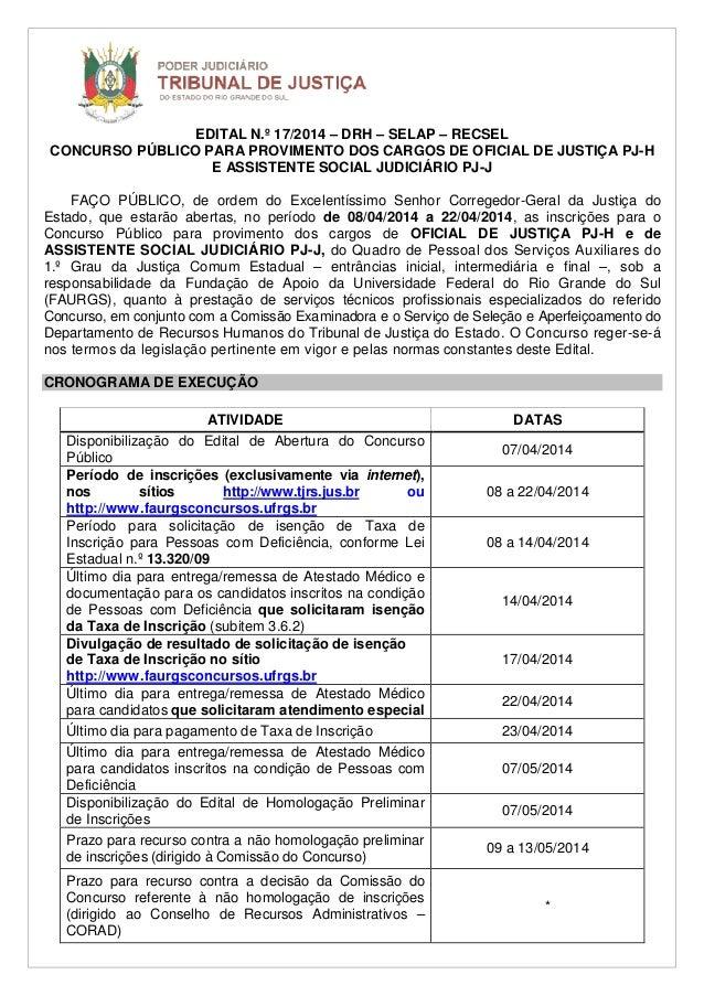 EDITAL N.º 17/2014 – DRH – SELAP – RECSEL CONCURSO PÚBLICO PARA PROVIMENTO DOS CARGOS DE OFICIAL DE JUSTIÇA PJ-H E ASSISTE...
