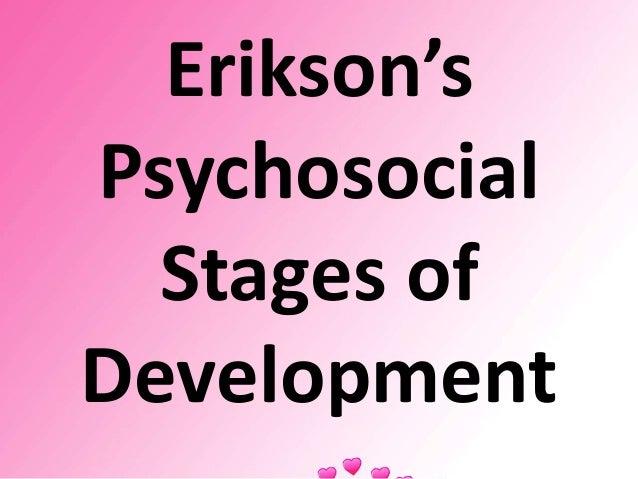essay on erik eriksons psychosocial theory