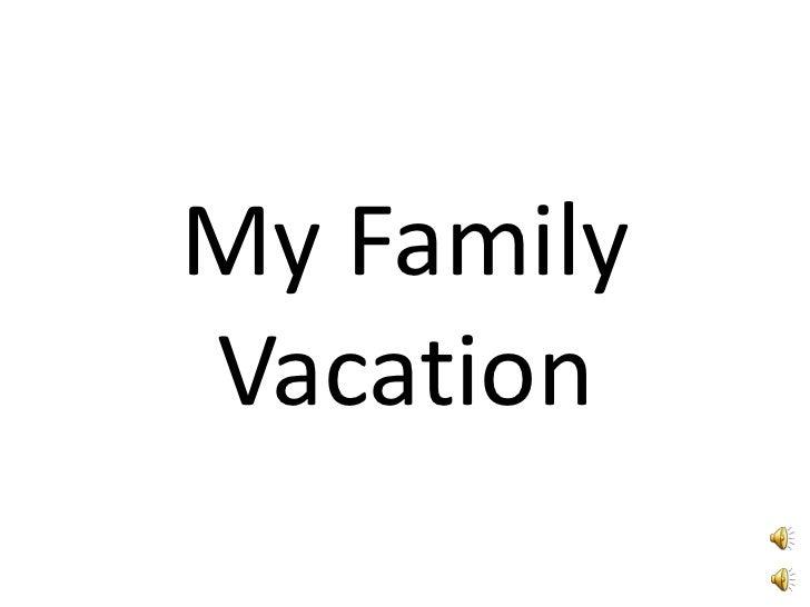 My FamilyVacation