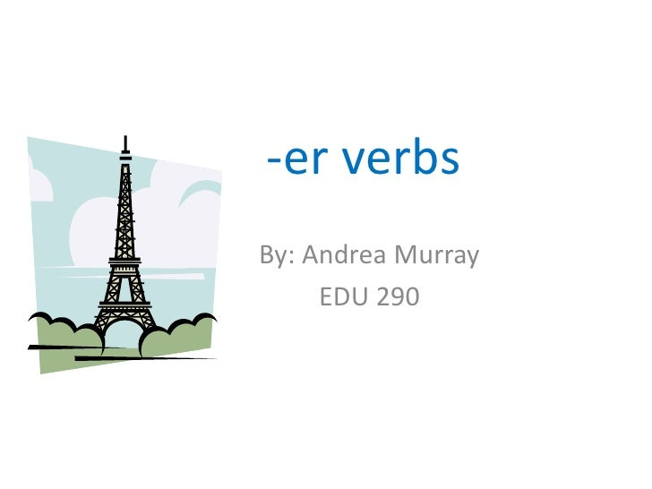 Conjugating -er verbs in french