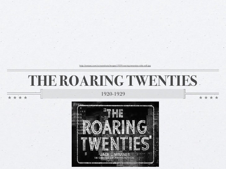 The Roaring Twenties (without recording)