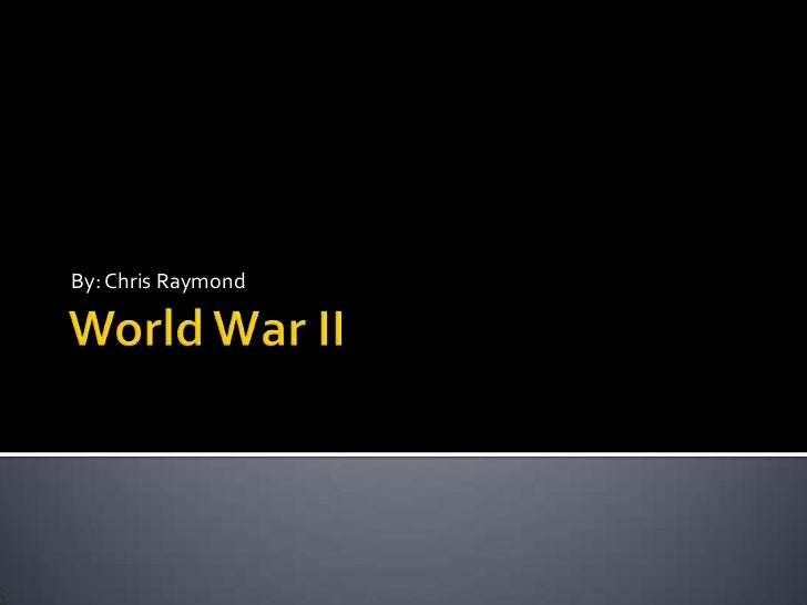 Edu 290 world war ii powerpoint