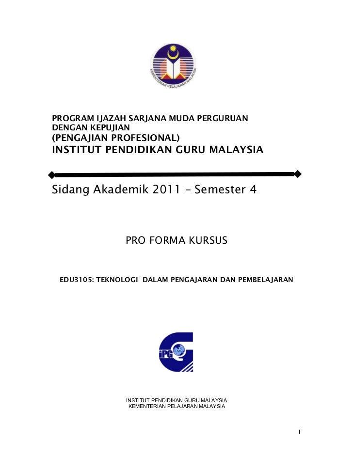 PROGRAM IJAZAH SARJANA MUDA PERGURUANDENGAN KEPUJIAN(PENGAJIAN PROFESIONAL)INSTITUT PENDIDIKAN GURU MALAYSIASidang Akademi...