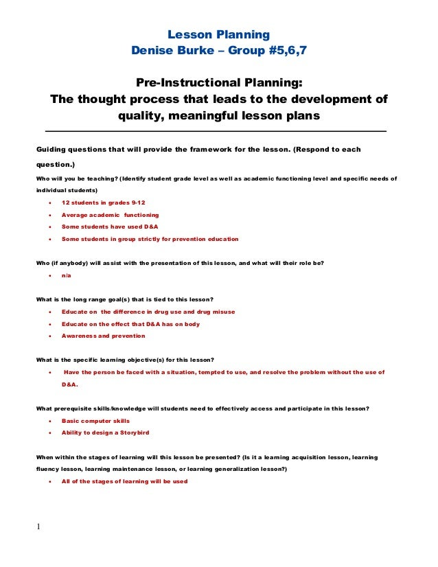 Lesson Planning                                Denise Burke – Group #5,6,7                 Pre-Instructional Planning:    ...