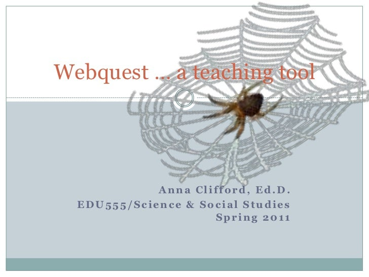 Webquest ... a teaching tool