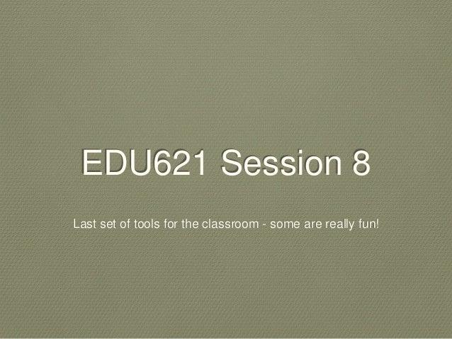 Edu614 session 8 spring  14