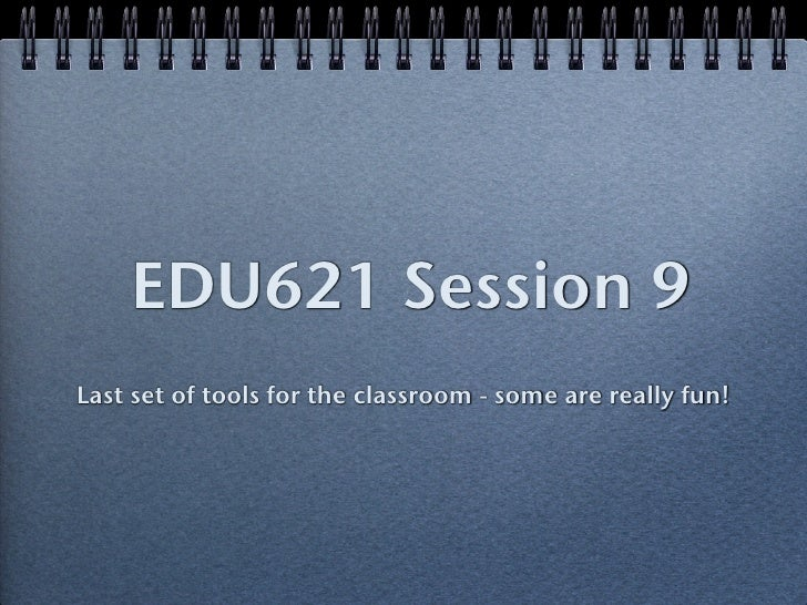 Edu614 session 9 ws12