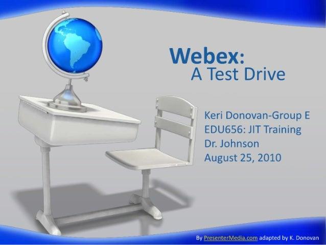 Test Driving WebEx
