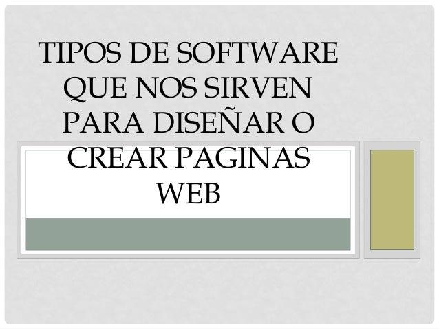 Tipos de software que nos sirven para dise ar o crear for Paginas para disenar