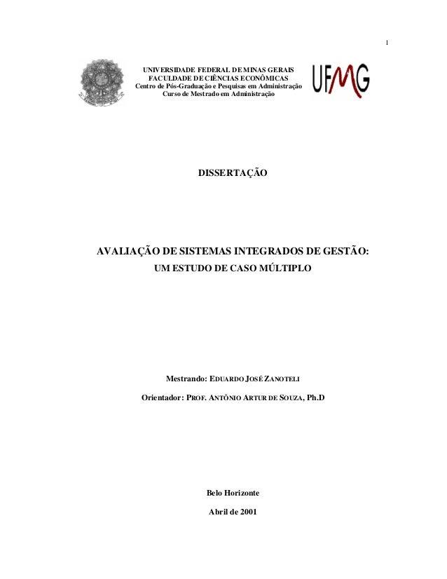 AVALIAÇÃO DE SISTEMAS INTEGRADOS DE GESTÃO: UM ESTUDO DE CASO MÚLTIPLO