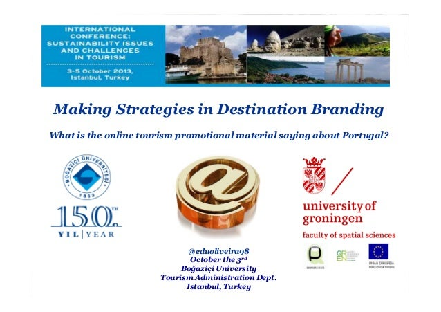Making Strategies in Destination Branding What is the online tourism promotional material saying about Portugal? @eduolive...