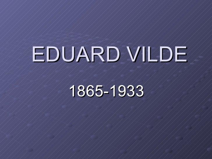 Eduard vilde elu ja looming