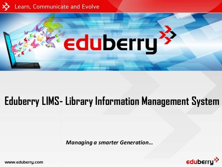 Eduberry LIMS- Library Information Management System              Managing a smarter Generation…