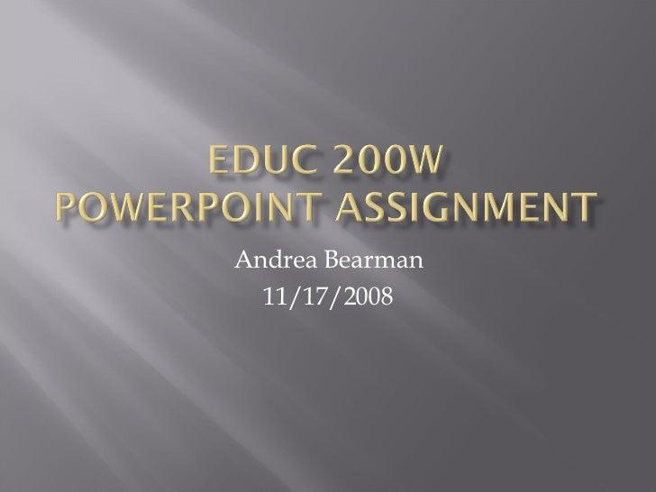 Andrea Bearman 11/17/2008