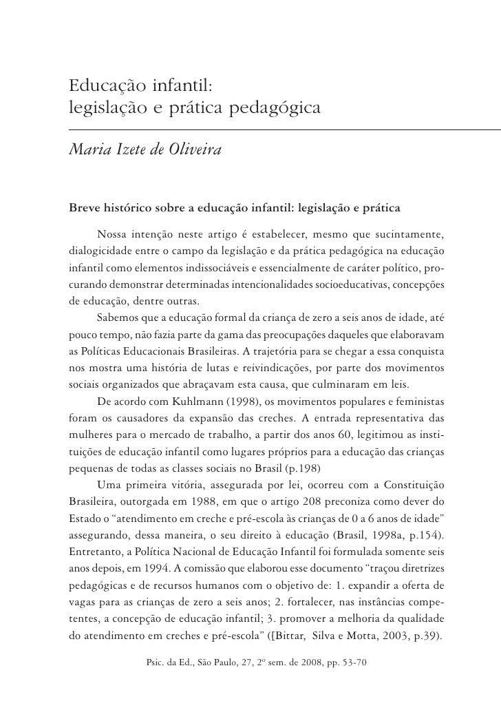 Educação infantil:legislação e prática pedagógicaMaria Izete de OliveiraBreve histórico sobre a educação infantil: legisla...