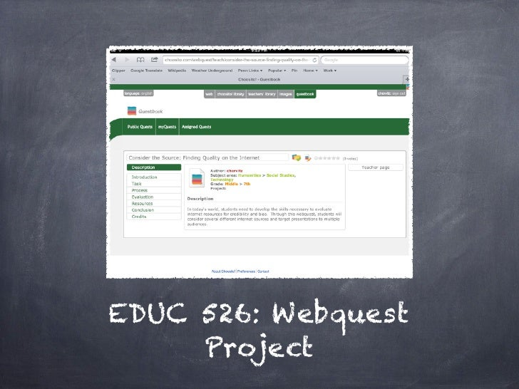 EDUC 526: Webquest     Project