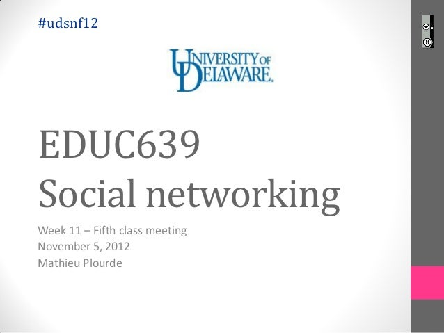 #udsnf12 Social networking - week 11