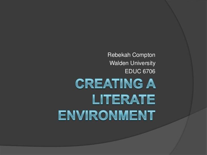 Educ 6706 literate environment presentation