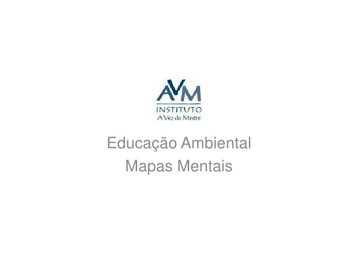 Educação Ambiental<br />Mapas Mentais<br />