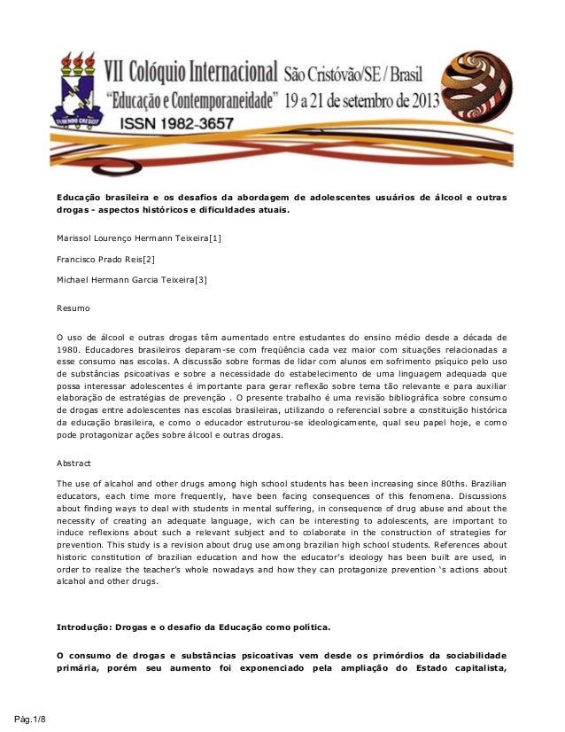 Educação brasileira e os desafios da abordagem de adolescentes usuários de álcool e outras drogas - aspectos históricos e ...